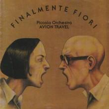 Piccola Orchestra Avion Travel - Finalmente Fiori - Front