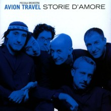 Piccola Orchestra Avion Travel - Storie D' Amore - Front